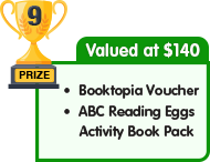 9th Prize - valued at $140 - Booktopia Voucher plus Reading Eggs Activity Book Pack